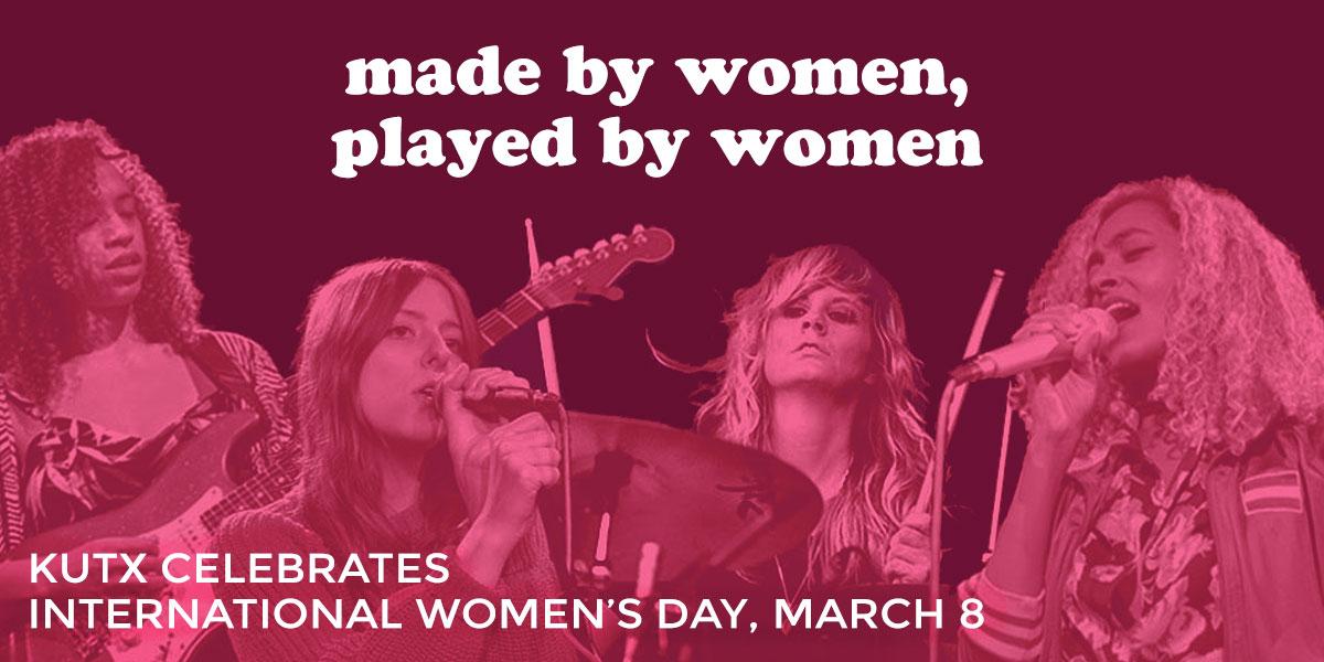 KUTX Austin Texas radio station - women's day